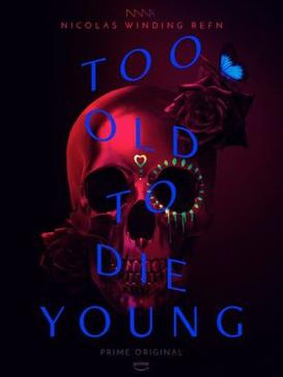 Picture of a TV show: Too Old To Die Young