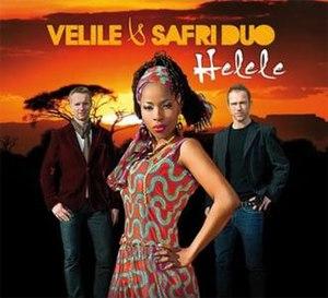 Helele - Image: Velile & Safri Duo Helele