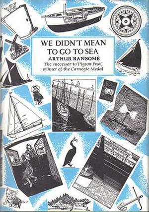 We Didn't Mean to Go to Sea - Typical cover art depicting a montage of Arthur Ransome's own illustrations from the book