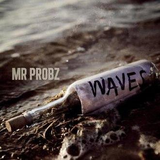 Mr Probz — Waves (studio acapella)