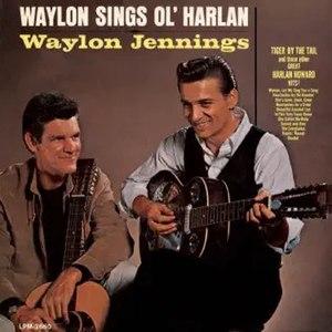 Waylon Sings Ol' Harlan - Image: Waylon Jennings Sings Ol Harlan