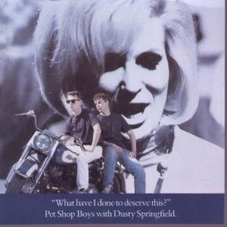 "Dusty Springfield - Springfield sang with Pet Shop Boys on 1987's ""What Have I Done to Deserve This?"". The single reached No. 2 in both the UK and US charts. Its cover depicts Neil Tennant and Chris Lowe sitting on a motorcycle in front of a large screenshot of Springfield singing."