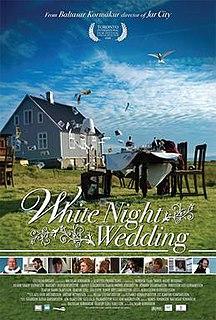 <i>White Night Wedding</i> 2008 film by Baltasar Kormákur