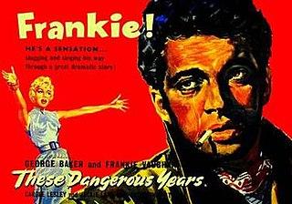 <i>These Dangerous Years</i> 1957 film by Herbert Wilcox