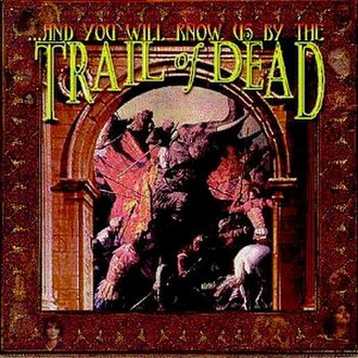 ...And You Will Know Us by the Trail of Dead (album) - Image: AYWKUBTTOD Album Cover