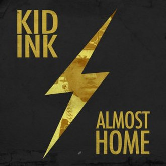 Almost Home (Kid Ink EP) - Image: Almost Home Kid Ink