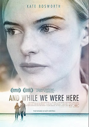 And While We Were Here - Film poster
