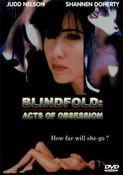 Blindfold Acts Of Obsession Wikipedia