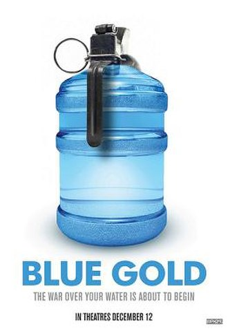 Blue Gold: World Water Wars - Image: Blue Gold World Water Wars poster