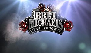 Bret Michaels: Life as I Know It - Image: Bret michaels life as i know it