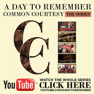 Common Courtesy (album) - A promotional ad for the Common Courtesy 'The Series web series.
