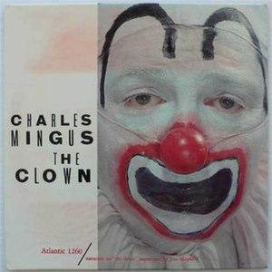 The Clown (album) - Image: Charles Mingus The Clown Album Cover