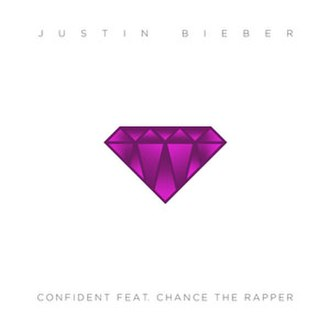 Confident (Justin Bieber song) - Image: Confident Justin Bieber Chance The Rapper