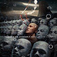 Cover of the Front Line Assembly album Wake Up the Coma.jpg