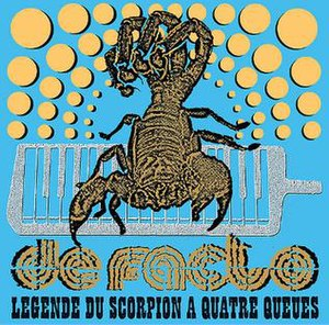 Légende du Scorpion à Quatre Queues - Image: De Facto Legende Du Scorpion cover