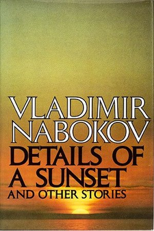 Details of a Sunset and Other Stories - First edition