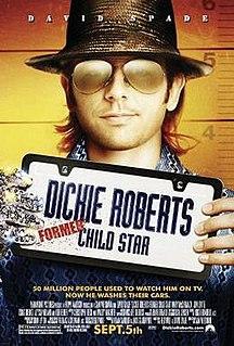 <i>Dickie Roberts: Former Child Star</i> 2003 film by Sam Weisman
