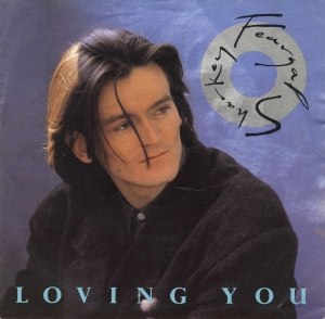 Loving You (Feargal Sharkey song) - Image: Feargal Sharkey Single Loving You