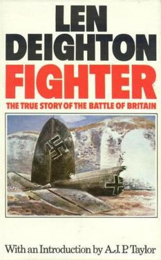 Fighter: The True Story of the Battle of Britain - First edition (publ. Jonathan Cape)
