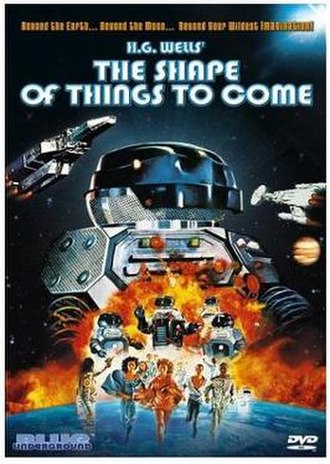 H. G. Wells' The Shape of Things to Come - Beyond the earth... Beyond the moon... Beyond your wildest imagination!