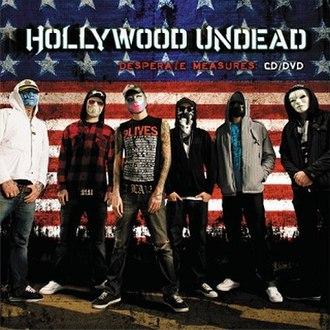 Desperate Measures (Hollywood Undead album) - Image: Hollywood Undead Desperate Measures