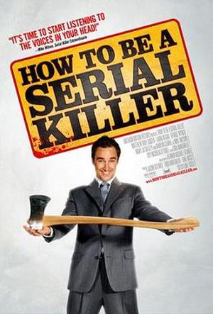 How to Be a Serial Killer - Theatrical release poster