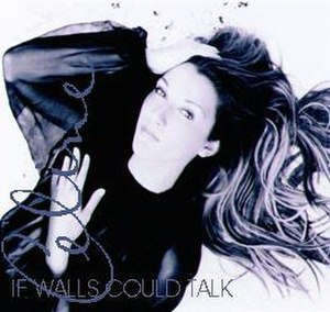 If Walls Could Talk - Image: If Walls Could Talk