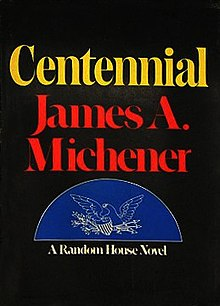 James A. Michener - Centennial (novel).jpg