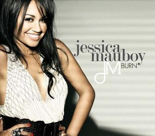 Burn (Jessica Mauboy song) 2008 song by Jessica Mauboy