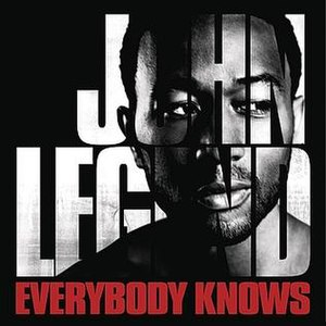 Everybody Knows (John Legend song) - Image: John Legend Everybody Knows