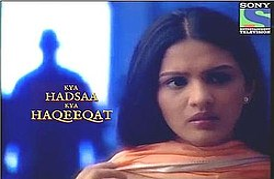 Image result for Kya Hadsaa Kya Haqeeqat serial by ekta kapoor