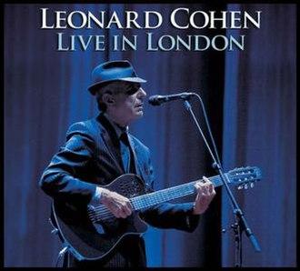 Live in London (Leonard Cohen album) - Image: LC Livelondon