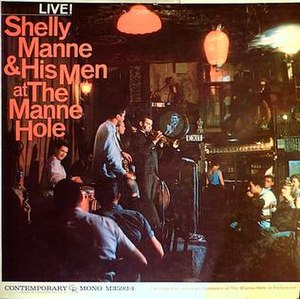 Live! Shelly Manne & His Men at the Manne-Hole - Image: Live! Shelly Manne & His Men at the Manne Hole