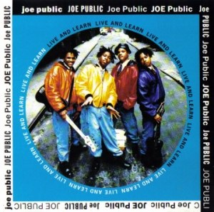 Live and Learn (Joe Public song) - Image: Live and Learn Joe Public