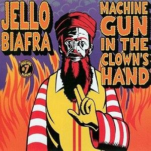 Machine Gun in the Clown's Hand - Image: Machinegunclownshand