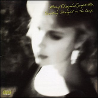 Shooting Straight in the Dark - Image: Mary Chapin Carpenter Shooting Straightinthe Dark