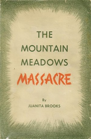 The Mountain Meadows Massacre (book) - First edition