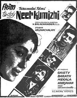 <i>Neerkumizhi</i> 1965 film by K. Balachander