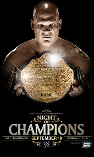 Night of Champions (2010) - Promotional poster featuring Kane holding the World Heavyweight Championship