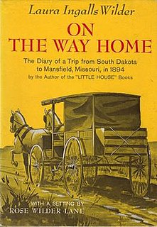 <i>On the Way Home</i> journal of 1894 migration from South Dakota to Missouri, sometimes considered a Little House book