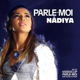 Parle-moi (Nâdiya song) - Image: Parle Moi 3