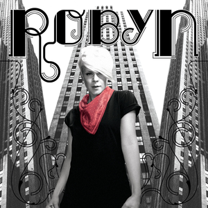 Robyn (album) - Image: Robyn Robyn (international)