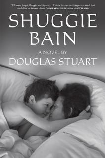 <i>Shuggie Bain</i> Booker Prize–winning novel by Douglas Stuart