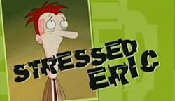 Stressed Eric series two title card.jpg