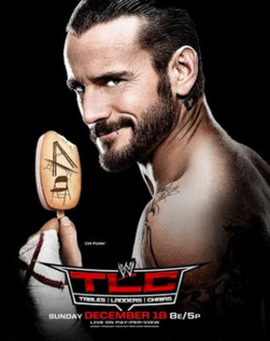 TLC: Tables, Ladders & Chairs (2011) - Promotional poster featuring CM Punk