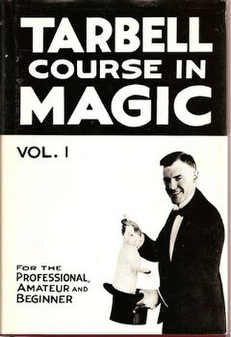 Tarbell Course in Magic - Image: Tarbell Course in Magic Vol 1