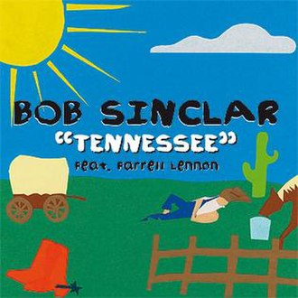 Tennessee (Bob Sinclar song) - Image: Tennessee by bob sinclar cover