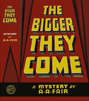Cool and Lam - First edition dust jacket of The Bigger They Come (1939), the first mystery in the Cool and Lam series
