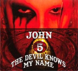 <i>The Devil Knows My Name</i> 2007 studio album by John 5