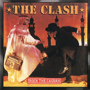 Rock the Casbah - Image: The Clash Rock the Casbah single cover